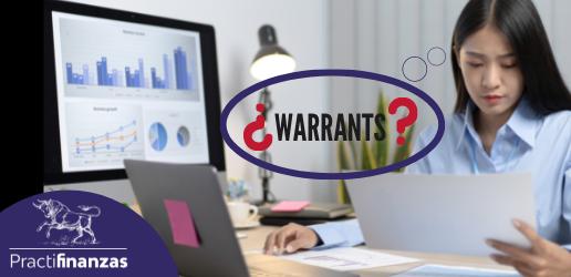 ¿Es recomendable invertir en Warrants? Pros y contras de esta opción bursátil