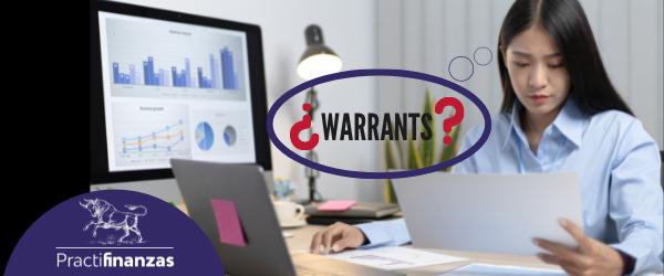 ¿Qué son y cómo invertir en Warrants?