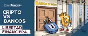 ¿Por qué los bancos no pueden aceptar operaciones con criptomonedas?